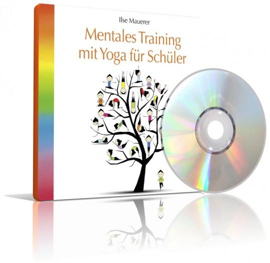 Mentales Training mit Yoga für Schüler von Ilse Mauerer (CD)